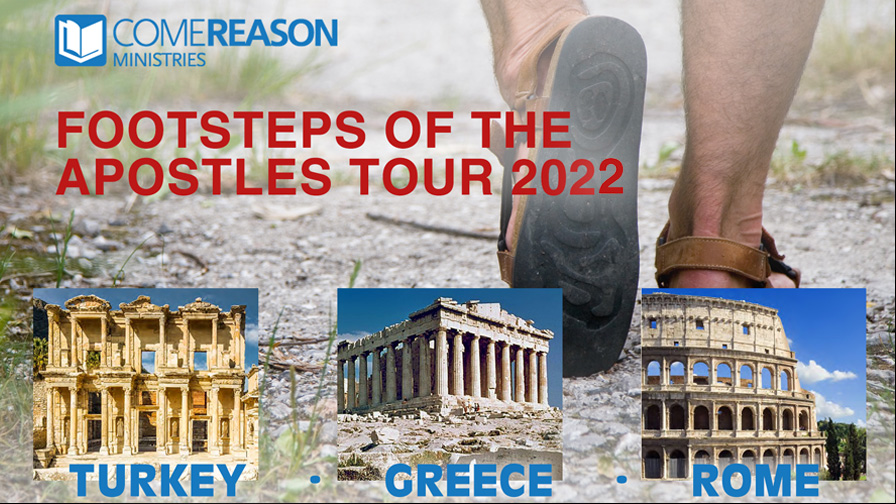 Come Reason Footsteps of the Apostles Trip