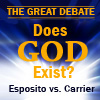 CD120523D Esposito-Carrier Debate: Does God Exist?